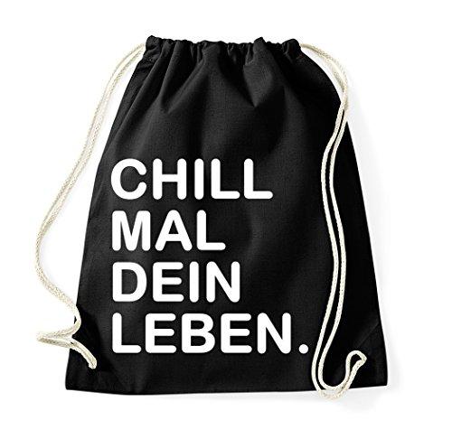 Youth Designz Turnbeutel Tasche mit Spruch / viele verschiedene Sprüche & Designs / Beutel Tasche Rucksack Jutebeutel Tasche Sportbeutel Tasche Fashion Hipster / Modell Chill Mal -