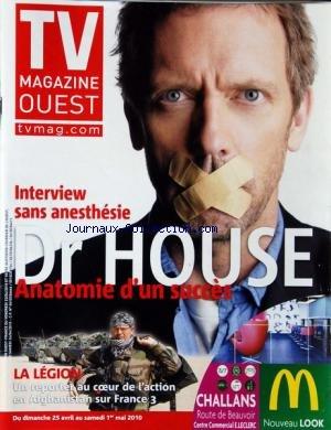 TV MAGAZINE OUEST du 25/04/2010 - INTERVIEW DU DR HOUSE / ANATOMIE D'UN SUCCES - LA LEGION / UN REPORTER EN AFGHANISTAN