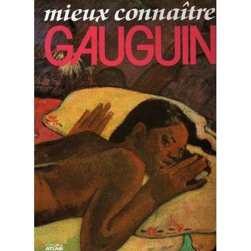 Mieux connaître Gauguin par Collectif