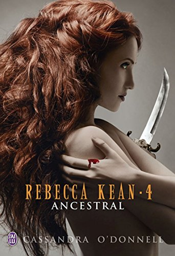 Rebecca Kean (Tome 4) - Ancestral (French Edition)