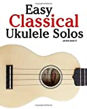 Easy Classical Ukulele Solos
