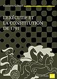 L'exécutif et la Constitution de 1791