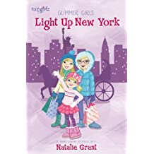 Light Up New York (Faithgirlz / Glimmer Girls)