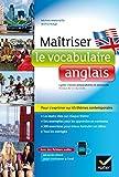 Maitriser le vocabulaire anglais : Niveau B2/C1