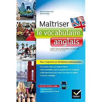 Maîtriser le vocabulaire anglais: lycée, classes prépas et université