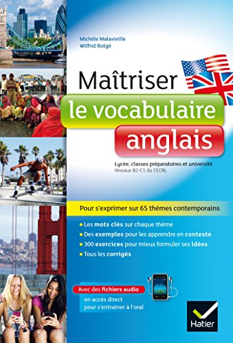 Matriser le vocabulaire anglais: lyce, classes prpas et universit