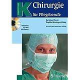Chirurgie für Pflegeberufe (Reihe, KRANKHEITSLEHRE)