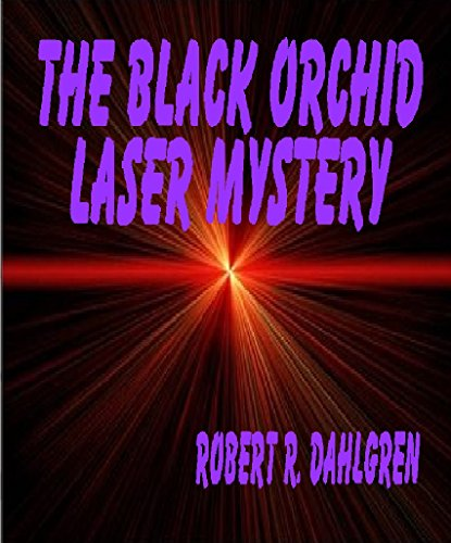 The Black Orchid Laser Mystery (Haleakaloha Adventures Book 85) (English Edition) (Laser Hawaii)