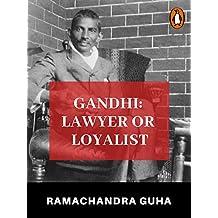 Gandhi: Lawyer or Loyalist (Penguin Petit)