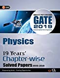 Gate 19 Years Chapter Wise Solved Papers Physics (2000-2018) 2019