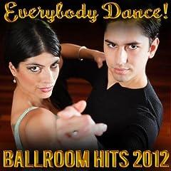 Everybody Dance! Ballroom Hits 2012