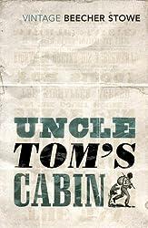 Uncle Tom's Cabin by Harriet Beecher Stowe (2015-02-05)