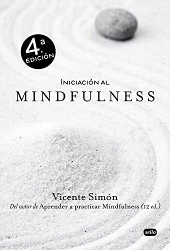 Iniciación al Mindfulness por Vicente Simón