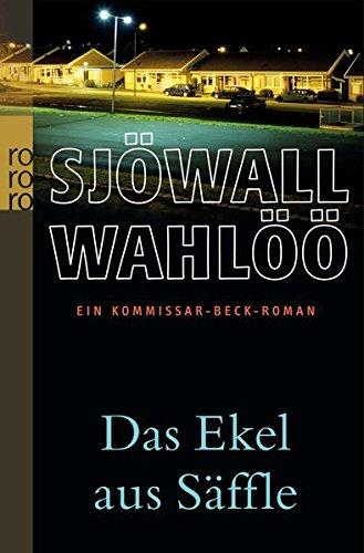 Preisvergleich Produktbild Das Ekel aus Säffle: Ein Kommissar-Beck-Roman (Martin Beck ermittelt, Band 7)