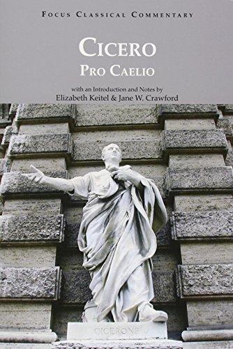 Pro Caelio (Focus Classical Commentaries)