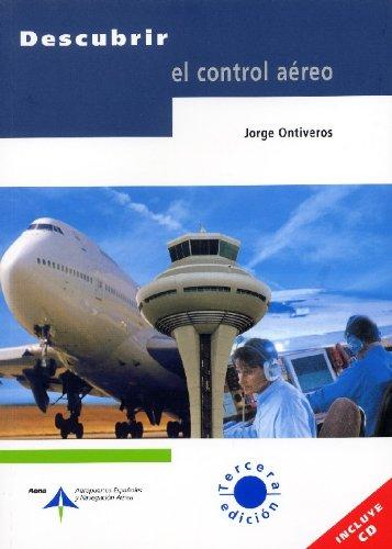 Descubrir el control aéreo (incluye CD) por Jorge Ontiveros