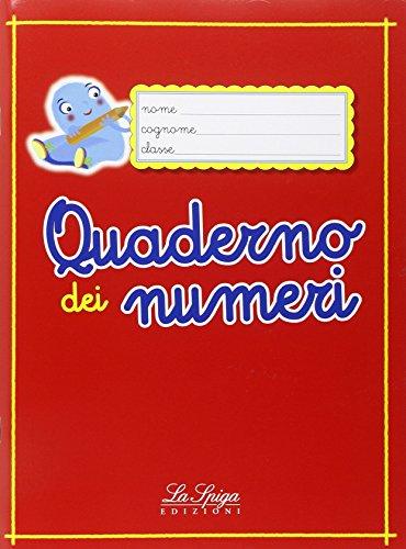Quaderno dei numeri. Per la Scuola elementare