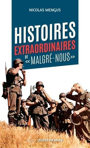 Histoires extraordinaires de malgré nous