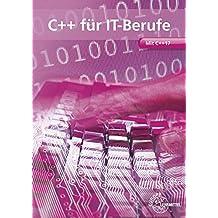 C++ für IT-Berufe: Mit C++17