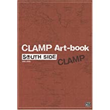 CLAMP Art-book : South Side 1989-2002