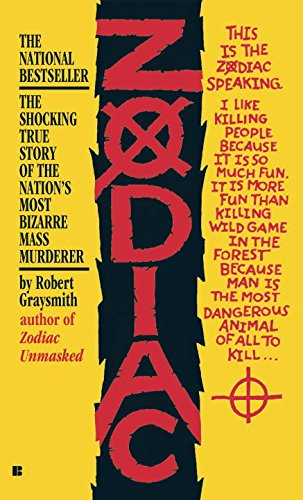 Zodiac: The Shocking True Story of the Hunt for the Nation's Most Elusive Serial Killer (Das Killer-buch Serial Killers)