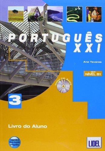Portugues XXI: Pack Livro Do Aluno + CD + Caderno De Exercicios 3 (Novo Acordo) (Portuguese Edition) by Ana Tavares (2011-10-05)