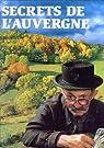 Secrets de l'Auvergne par Graveline