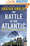 The Battle of the Atlantic: How the A...