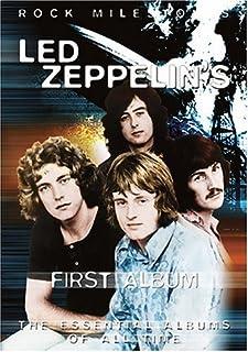 Led Zeppelin - First Album - Rock Milestones