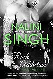 Rock Addiction (Rock Kiss Book 1)
