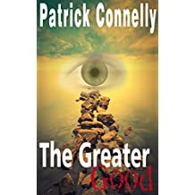 MYSTERY: Cozy Mystery: The Greater Good (Women Sleuths Suspense - Murder Mystery - Police Procedurals) (The Cyborg Strangler: Mystery with Animals, Cats and Recipes Book 6) (English Edition)