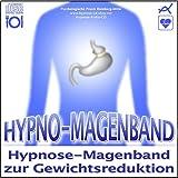 HYPNO-MAGENBAND / Hypnose-Magenband zur Gewichtsreduzierung (Hypnose-Audio-CD) --> Wenn Sie abnehmen wollen und einen offenen Geist haben, dann ist diese Hypnose-Anwendung für Sie genau das Richtige!