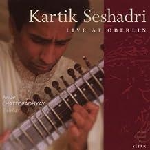 Kartik Seshadri: Live at Oberlin by Kartik Seshadri (2008-05-07)
