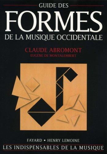 Guide des formes de la musique occidentale par Claude Abromont