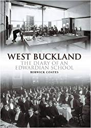 West Buckland: The Diary of an Edwardian School