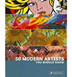 [( 50 Modern Artists You Should Know By Weidemann, Christiane ( Author ) Paperback Aug - 2010)] Paperback