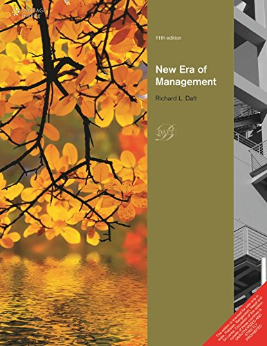 New Era of Management, 11th ed.