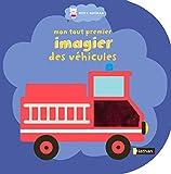 """Afficher """"Mon tout premier imagier des véhicules"""""""