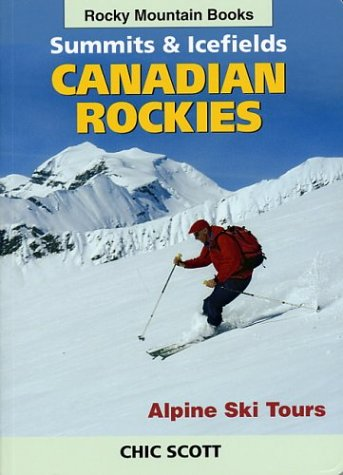 Summits and Icefields - Canadian Rockies