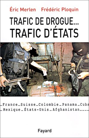Trafic de drogue... Trafic d'états