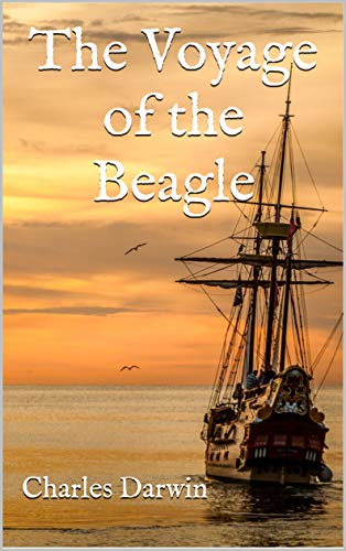 The Voyage of the Beagle (English Edition) eBook: Charles Darwin ...
