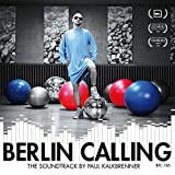 Songtexte von Paul Kalkbrenner - Berlin Calling
