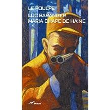 Maria, Chape de haine (Le Poulpe t. 270)