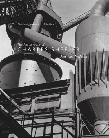 The Photography of Charles Sheeler : American Modernist / Theodore E. Stebbins, Jr, Gilles Mora, Karen E. Haas