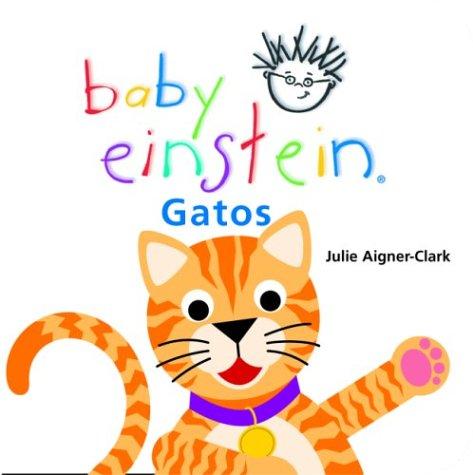 Gatos/Cats (Baby Einstein) por Julie Aigner-Clark