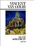 Vincent Van Gogh - Sa vie, son oeuvre