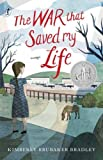 The War That Saved My Life by Kimberly Brubaker Bradley (2016-06-03)