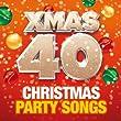 Xmas 40 - Christmas Party Songs