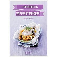 Petit Livre de - 120 recettes vapeur et minceur