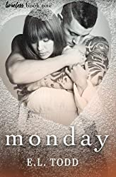 Monday (Timeless Series) (Volume 1) by E. L. Todd (2016-05-03)